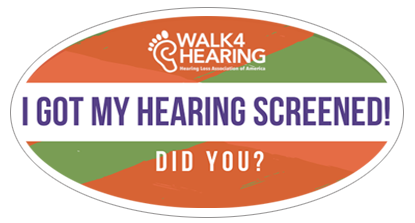 Sticker that reads: I got my hearing screened. Did you?